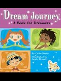 Dream Journey: A Book for Dreamers