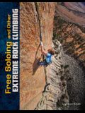 Free Soloing and Other Extreme Rock Climbing