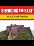 Silencing the Past Lib/E: Power and the Production of History