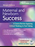 Maternal and Newborn Success: A Course Review Applying Critical Thinking to Test Taking (Davis's Success Series)
