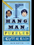 Hangman Puzzles for Clever Kids, 1