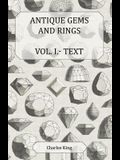 Antique Gems and Rings Vol. I.- Text