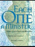 Each One a Minister: Using God's Gifts for Ministry