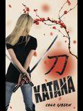 Katana (A Katana Novel)