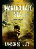 An Inarticulate Sea: Windsor Series, Book 5