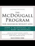 The McDougall Program for Maximum Weight Loss Lib/E