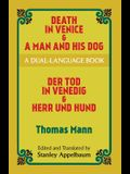 Death in Venice & A Man and His Dog: A Dual-Language Book (Dover Dual Language German)