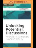 Unlocking Potential: Discussions