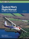 The Student Pilot's Flight Manual (Ebundle): From First Flight to Private Certificate