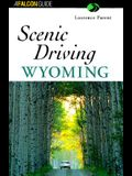 Scenic Driving Wyoming (Scenic Driving Series)