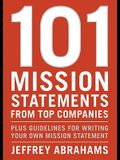 101 Mission Statements from Top Companies: Plus Guidelines for Writing Your Own Mission Statement