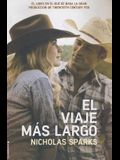 El Viaje Mas Largo (Movie Tie in