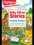 Animal Antics: Create Silly Stories with Hidden Pictures(r) Puzzles!