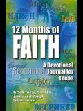 12 Months of Faith: A Devotional Journal for Teens
