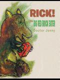 Rick! the Big Red Brick Eater