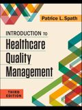 Introduction to Healthcare Quality Management, Third Edition