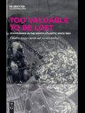 Too Valuable to Be Lost: Overfishing in the North Atlantic Since 1880