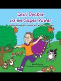 Lexi Decker and Her Super Power