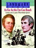 As Far as the Eye Can Reach (Landmark Books)