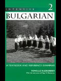 Intensive Bulgarian: A Textbook and Reference Grammar, Volume 2