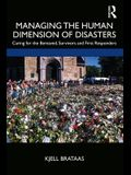 Managing the Human Dimension of Disasters: From Natural Disasters to Terror Attacks