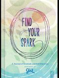 Find Your Spark: A Journal of Gratitude and Self-Discovery Inspired by Disney and Pixar's Soul (Gratitude and Positive Thinking Journal