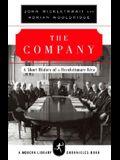 The Company: A Short History of a Revolutionary Idea (Modern Library Chronicles)