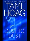 Dust to Dust: A Novel