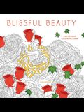 Blissful Beauty Coloring Book: Anti-Stress Coloring Book