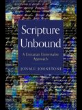 Scripture Unbound: A Unitarian Universalist Approach