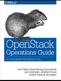Openstack Operations Guide: Set Up and Manage Your Openstack Cloud