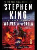 The Dark Tower V, Volume 5: Wolves of the Calla