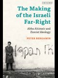 The Making of the Israeli Far-Right: Abba Ahimeir and Zionist Ideology