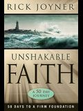 Unshakable Faith: 50 Days to a Firm Foundation