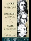 The Empiricists: Locke: Concerning Human Understanding; Berkeley: Principles of Human Knowledge & 3 Dialogues; Hume: Concerning Human U