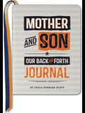 Jrnl Mother & Son: Our Back & Fort