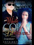 White Cop, Lil Black Girl