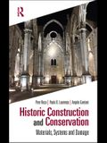 Historic Construction and Conservation: Materials, Systems and Damage