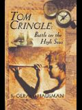 Tom Cringle: Battle on the High Seas