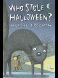 Who Stole Halloween? (A Chickadee Court Mystery)