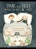 Time For Bed With Ford And Red