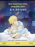 Que duermas bien, pequeño lobo - 잘 자, 꼬마 늑대야 (español - coreano): Libro infantil bilingüe
