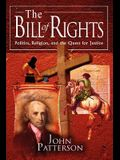 The Bill of Rights: Politics, Religion, and the Quest for Justice