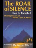 The Roar of Silence