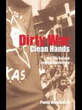 Dirty War, Clean Hands: Eta, the Gal and Spanish Democracy