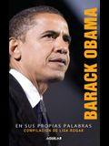 Barack Obama En Sus Propias Palabras