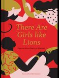 There Are Girls Like Lions: Poems about Being a Woman (Poetry Anthology, Feminist Literature, Illustrated Book of Poems)