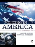 Policing in America 8e