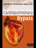 Cardiopulmonary Bypass (Cambridge Clinical Guides)