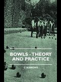 Bowls - Theory And Practice